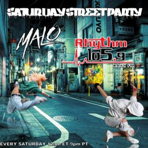 Saturday Night Street Party - Rythym 105.9 fm - DJ Malo Episode 4