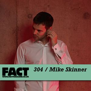 FACT Mix 304: Mike Skinner
