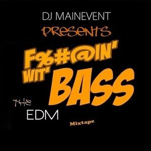 D.J.M.E. Dj MainEvent - Fuckin' Wit' Bass