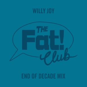 Willy Joy - End Of Decade Mix