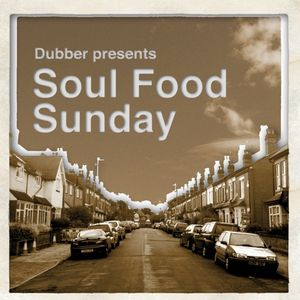 Soul Food Sunday - Vol. 21