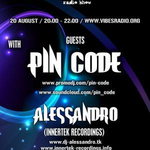 Pin Code - Invisible Sounds 053 Guest Mix @ Vibes Radio Station 20 August 2012