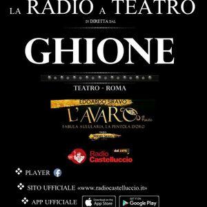 Radio Castelluccio podcast diretta Teatro Ghione in Roma: l'Avaro di Plauto