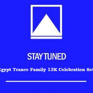 Loai S.Abdelhameed - Egypt Trance Family 13K Celebration Set