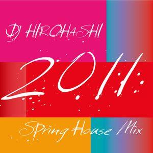 DJ HIROHAHSHI 2011 Spring Mix