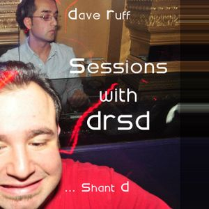 Session with DRSD:  Episode 6