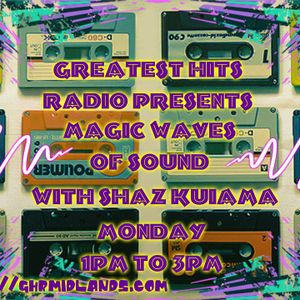 Shaz Kuiama - Magic Waves Of Sound - 27th March 2017