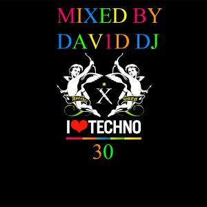 I LOVE TECHNO VOL. 30 MIXED BY DAV1D DJ