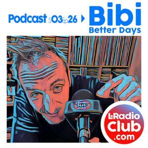 S03Ep26 By LeRadioClub avec Bibi