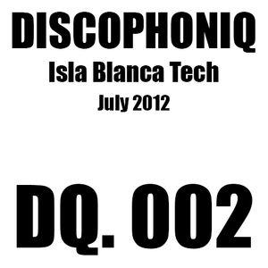 DISCOPHONIQ - DQ. 002 - Isla Blanca Tech - July 2012