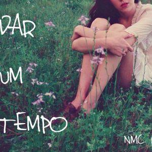 NMC #125 - Dar um tempo