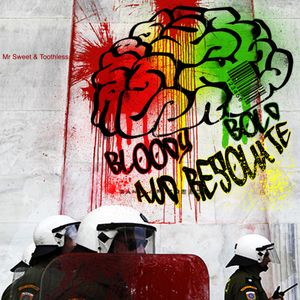 BLOODY BOLD & RESOLUTE
