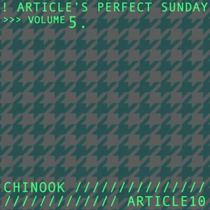Article's Perfect Sunday Vol. 5 - (Article10 + Chinook 26/08/12)