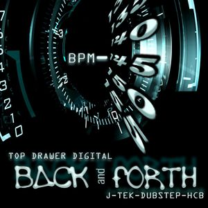 Digitally Mashed Showcase Mix Of Top Drawer Digital's Album Back And Forth ( J-Tek Dubstep Breaks )