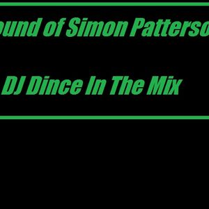 Sound of Simon Patterson (DJ Dince)