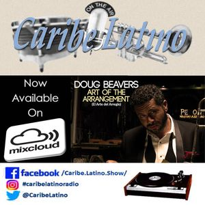 Caribe Latino - Doug Beavers full show