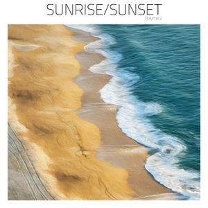 Sunrise/Sunset Volume 2