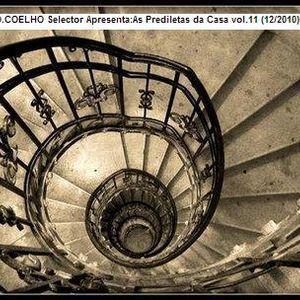 O.COELHO Selector Apresenta: As Prediletas da Casa vol.11 (12/2010)