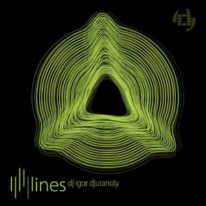 Dj Igor Djuranoly - Lines