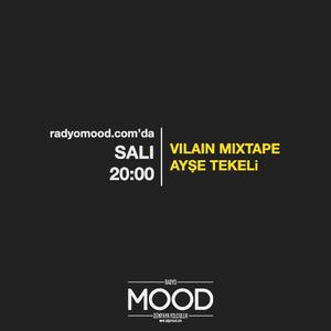 Ayşe Tekeli | Vilain Mixtape (01.09.2015)