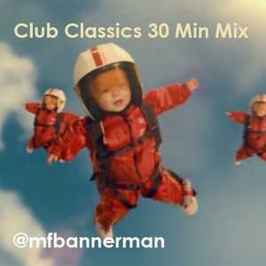 Club Classics 30 Min Mix