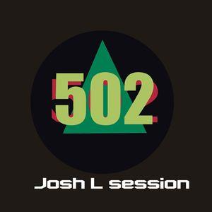 Josh L session Live  Area 502
