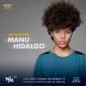 WM Live Residents Feat. Manu Hidalgo
