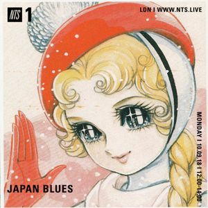 Japan Blues - 10th September 2018 by NTS Radio | Mixcloud