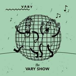 The VARY Show w/ Shape & Tinkah (August 2019)