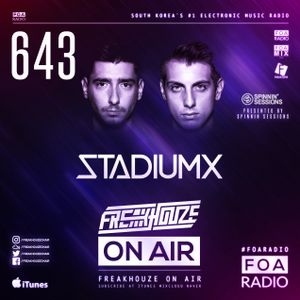 Freakhouze On Air 643 ● Stadium X