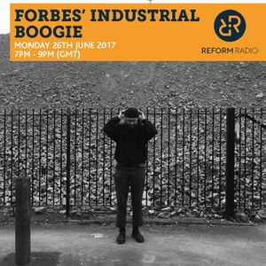 Forbes' Industrial Boogie 26th June 2017