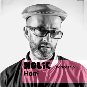 HOLIC Podcast 06 by Harri