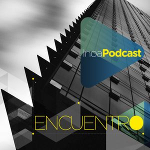 Encuentro_Podcast By Inoa