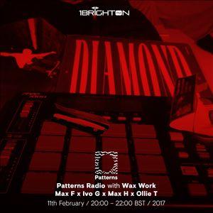Patterns Radio w/ Wax Work (Max E, Ivo G, Max H) & Ollie Terrey - 11th February 2017