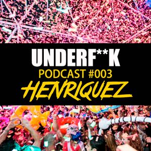 UnderF**k #003 by Henriquez
