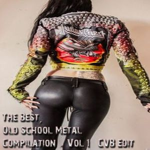 The Best  Old School Metal Compilation - Vol 1 - CVB Edit