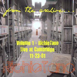 RichieTano Volume 1 - live at Cambridge 11-23-01
