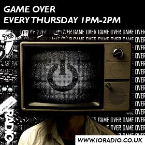 GAMEOVER with Player One on IO Radio 301117