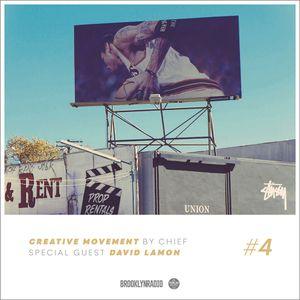 Creative Movement by Chief x David Lamon (Episode 4)