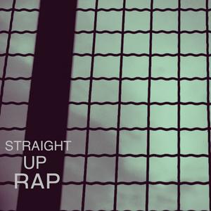 Straight Up Rap Mixtape