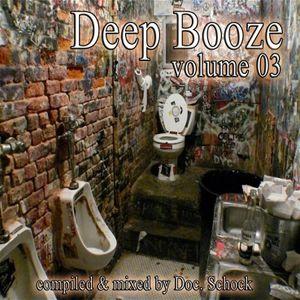 Doc. Schock pres.: DEEP BOOZE vol.03