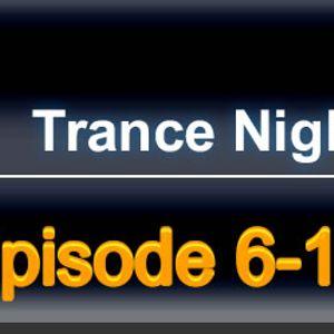 Trance Night's Episode 6