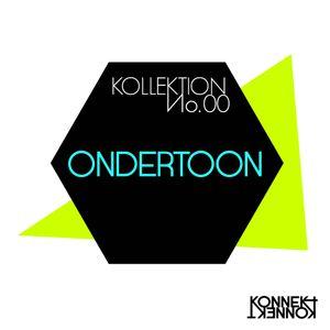 KONNEKT KOLLEKTION 00: OnderToon
