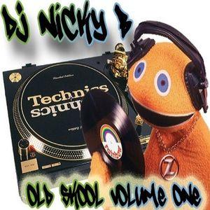 OLD SKOOL 1 - DJ NICKY B