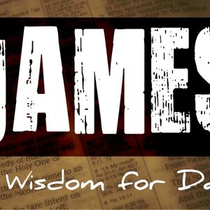 James 1:12-18, Because of God
