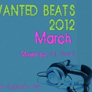 Wanted Beats 2012 March Mixed by Dj Paul (www.djpaul.hu)