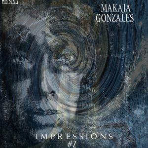 MaKaJa Gonzales - IMPRESSIONS #2