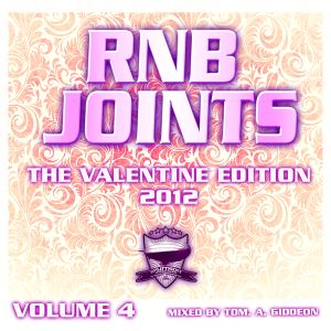 RNB JOINTS VOL.4 - THE VALENTINE EDITION 2012