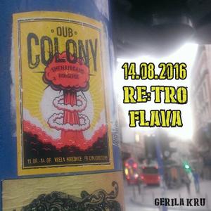 Live at Dub Colony festival, 14.08.2016.