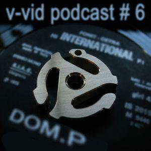 The v-vid podcast - Episode 6